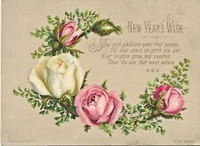 """Large c1890-9 Victorian """"New Year's Wish"""" Pink & White Roses Hildesheimer Card"""