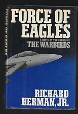 Force of Eagles by Richard Herman (1990, Hardcover), Signed 1st