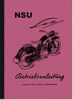 NSU Lux Motorrad Bedienungsanleitung Betriebsanleitung Handbuch Owner's Manual