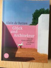Glück und Architektur, Alain De Botton - komplett neu
