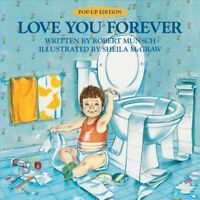 Love You Forever, Hardcover by Munsch, Robert N.; McGraw, Sheila (ILT), Brand...
