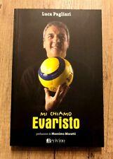 CALCIO-Libro Evaristo BECCALOSSI-con Autografo In ORIGINALE-anno 2008-Fc Inter
