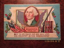 """WASHINGTON POST CARD """"ART TO HIS FAME, NO AID LENT, HIS COUNTRY IS HIS MONUMENT"""""""