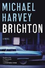 Brighton: A Novel by Harvey, Michael