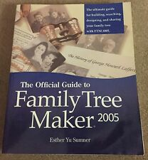 The Official Guide To Family Tree Maker 2005 by Esther Yu Sumner Paperback