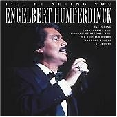Engelbert Humperdinck - I'll Be Seeing You (2003) 6G