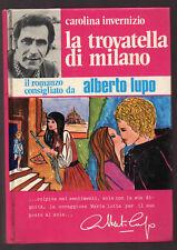 """C. Invernizio: """"LA TROVATELLA DI MILANO"""" - 1972 - Edizioni del Gattopardo"""