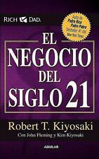 El Negocio Del Siglo 21 Robert Kiyosaki Economía Dinero Finanzas Riqueza Spanish