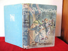 THE RIVAL CLUBS Ivy Russell 1958 HCDJ illus T.R.Freeman SCHOOL STORY
