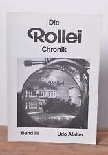 Die Rollei Chronik Band III Udo Afalter