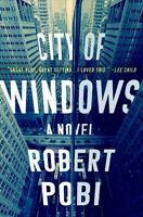 City of Windows, Hardcover by Pobi, Robert, Brand New, Free shipping in the US