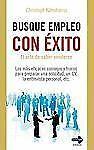 Busque empleo con exito: El arte de saber venderse (Spanish Edition)-ExLibrary