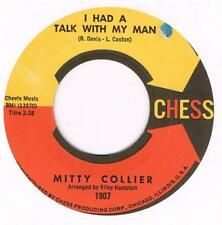MITTY COLLIER I had a talk with my man / Free girl Chess 1907 classic soul 45