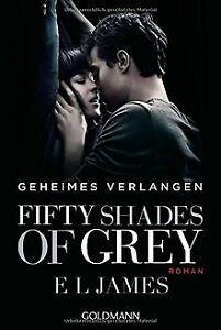 Fifty Shades of Grey  - Geheimes Verlangen: Band 1 - Rom... | Buch | Zustand gut