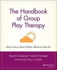The Handbook of Group Play Therapy : How to Do It, How It Works, Whom It's...