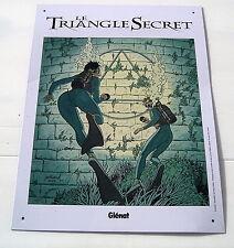 LE TRIANGLE SECRET . PLAQUE METAL  . ANDRE JUILLARD . GLENAT