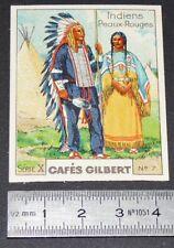 CHROMO 1936 CAFES GILBERT COSTUMES INDIENS AMERIQUE DU NORD PEAUX-ROUGES REDSKIN