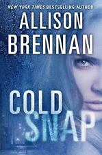 Lucy Kincaid Novels Ser.: Cold Snap 7 by Allison Brennan (2013, Hardcover, Unabr