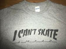 VTG MEDIUM STYLE I CAN'T SKATE SKATEBOARD SKATER THRASHER LMFAO SHIRT