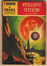 URANIA 75 CORREY LEE OPERAZIONE CENTAURO MONDADORI 1955 FANTASCIENZA
