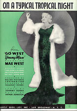 "GO WEST YOUNG MAN Sheet Music ""On A Typical Tropical Night"" Mae West"