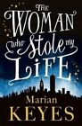 NEW The Woman Who Stole My Life By Marian Keyes Paperback Free Shipping