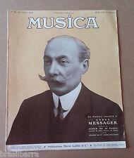 Revue : MUSICA N°72 Septembre 1908 Numéro consacré à André Messager