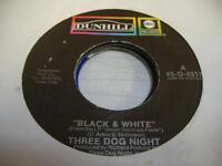 Rock 45 THREE DOG NIGHT Black & White on ABC - Dunhill