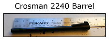 "Genuine OEM Crosman 2240 - 7.75"" .22 Caliber Rifled Barrel Includes Front Sight"