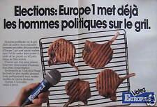 PUBLICITÉ ÉLECTIONS EUROPE 1 MET DÉJÀ LES HOMMES POLITIQUES SUR LE GRIL