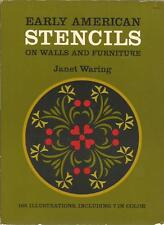 EARLY AMERICAN STENCILS ON WALLS AND FURNITURE JANET WARING SC
