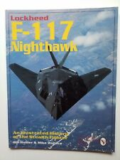Lockheed F-117 Nighthawk - Schiffer Military History
