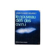 LE NOUVEAU DEFI DES OVNI de Jean Claude BOURRET 1976