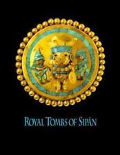 Royal Tombs of Sipan = Tumbas Reales De Sipan, Peru, Archaeology, Sociology, Non