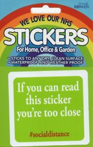 """WE LOVE OUR NHS - """"IF YOU CAN READ THIS YOU'RE TOO CLOSE"""" STICKER"""
