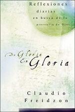 NEW - De gloria en gloria (Spanish Edition) by Freidzon, Claudio