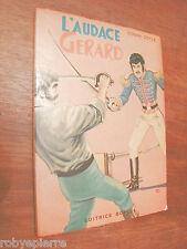 L'audace Gerard Conan Doyle Editrice Boschi 1962 Classici della Gioventù n 24