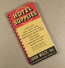 JOHN WILLY INC. 1937 HOTEL SUPPLIES, FORMS CATALOG - 128 pages, many illustrated