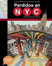 Perdidos en NYC : Una Adventura en el Metro - A TOON Graphic by Nadja...