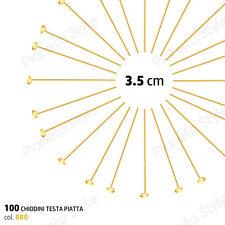 100x Chiodini a Testa Piatta Bigiotteria Spilli Aghi Chiodi Tono ORO 3.5 cm