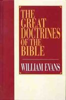 The Great Doctrines of the Bible: By Evans, William