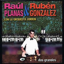 RAUL PLANAS and RUBEN GONZALEZ Con La Orquestra Jorrin Dos Grandes new CD