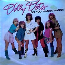 DOLLY DOTS - DO YOU WANNA WANNA - WEA - HOLLAND 45 + PICTURE SLEEVE
