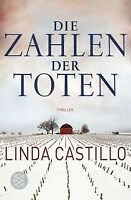 Die Zahlen der Toten: Thriller von Castillo, Linda | Buch | Zustand gut