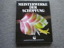 ★★★ Buch: Meisterwerke der Schöpfung WWF 1988 / PRO TERRA Verlag