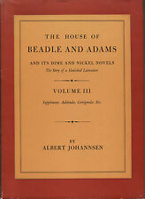 The House of Beadle and Adams and Its Dime and Nickel Novels-3 Volume Set-1950