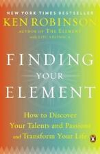Finding Your Element: How to Discover Your Talents and Passions and Transform.FS
