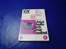 Jetzt Helfe ich mir selbst Reparaturanleitung VW Polo Typ 86 ab 08/76 alle Mot.