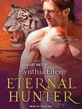 Night Watch: Eternal Hunter 1 by Cynthia Eden (2014, MP3 CD, Unabridged)
