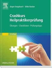 Crashkurs Heilpraktikerprüfung Übungen - Checklisten - Prüfungstipps Taschenbuch